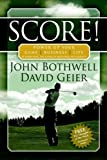 Score! Power up Your Game, Business and Life by Harnessing the Power of Emotional Intelligence, John Bothwell and David Geier, 1933596627