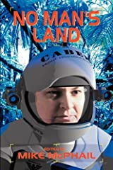 No Man's Land (Defending the Future) Paperback