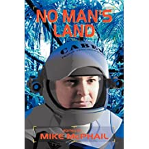 No Man's Land (A Defending the Future Anthology)