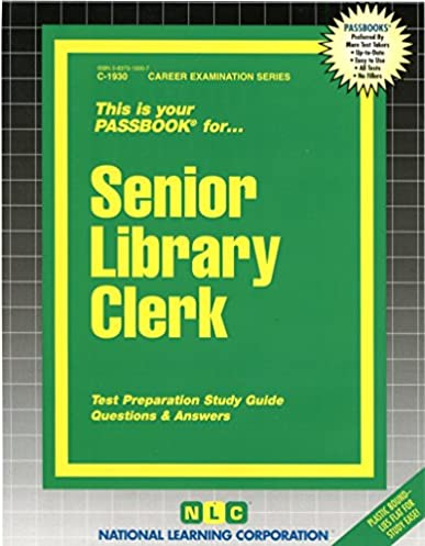 senior library clerk passbooks career examination series c 1930 rh amazon com Library Clerk Test Practice Library Clerk Jobs
