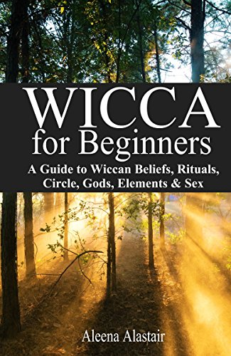 Amazon wicca for beginners a guide to wiccan beliefs rituals wicca for beginners a guide to wiccan beliefs rituals circle gods fandeluxe Image collections