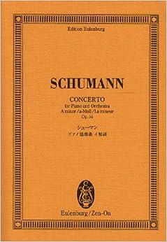 オイレンブルクスコア シューマン ピアノ協奏曲 イ短調 作品54 (オイレンブルク・スコア)