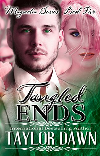 [Read] Tangled Ends (Magnolia Series Book 5)<br />P.P.T