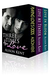 Three Times Love: 3 Full Length Novels