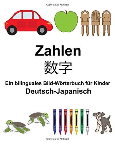 Deutsch-Japanisch Zahlen Ein bilinguales Bild-Wörterbuch für Kinder (FreeBilingualBooks.com) (German Edition) PDF