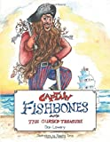 Captain Fishbones, Dan Lowery, 1481753479