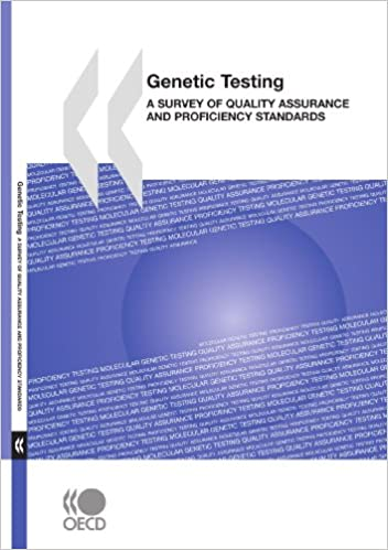 OECD Publishing - Genetic Testing: A Survey Of Quality Assurance And Proficiency Standards