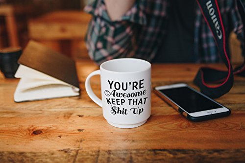 Best Morning Motivation Funny Mugs Gift, You're Awesome Keep That St Up Coffee Mug - Congratulations, Goodbye or Going Away Gift for Coworker   Gifts For Mom, Dad, Boss, Employees & Friends by Party's On Us (Image #5)