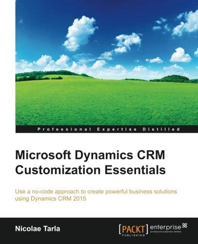 Microsoft Dynamics CRM Customization Essentials