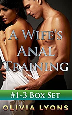 Anal wife exercise story