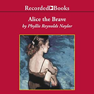 Alice the Brave Audiobook