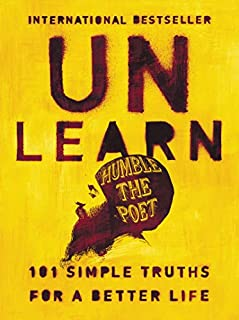 Book Cover: Unlearn: 101 Simple Truths for a Better Life
