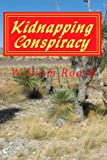 Kidnapping Conspiracy, William Roach, 1496143167
