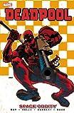 Deadpool Volume 7 - Space Oddity (Deadpool (Marvel Paperback))