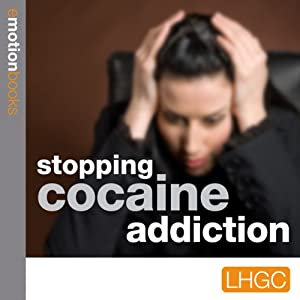 Stopping Cocaine Addiction Audiobook
