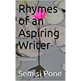 Rhymes of an Aspiring Writer: Second Edition