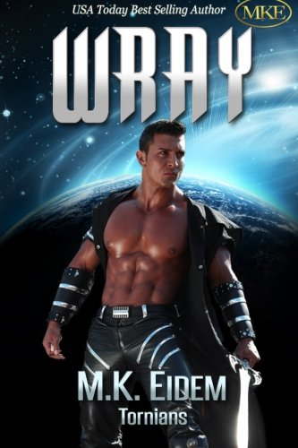 Wray (Tornians) (Volume 2) by CreateSpace Independent Publishing Platform