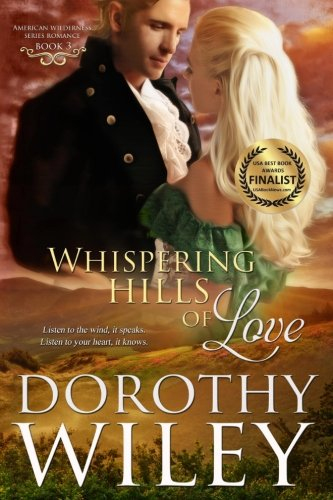 Whispering Hills of Love (American Wilderness Series Romance) (Volume 3)