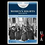 The Women's Rights Movement   Shane Mountjoy