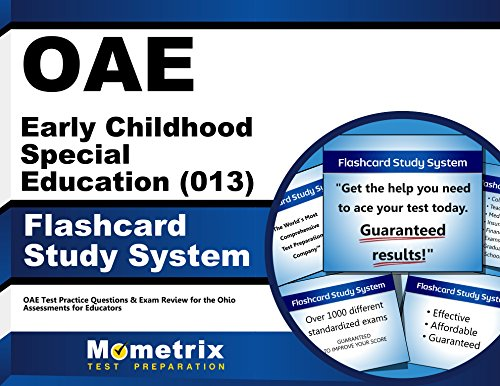 OAE Early Childhood Special Education (013) Flashcard Study System: OAE Test Practice Questions & Exam Review for the Ohio Assessments for Educators (Cards)