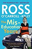 The Miseducation Years (Ross O'carroll Kelly)