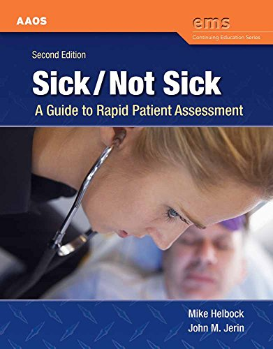 Sick/Not Sick: A Guide to Rapid Patient Assessment (EMS Continuing Education)