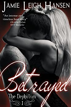 Betrayed (The Nephilim Book One) by [Hansen, Jamie Leigh]