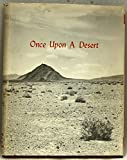 Once upon a Desert : A Bicentennial Project - National American Revolution Bicentennial Administration Project Number 76-37-028432, , 0918614015