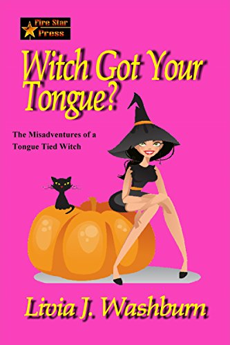 Witch Got Your Tongue (A Tongue-Tied Witch Novel Book 1)]()