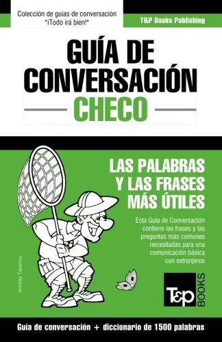 Guía de Conversación Español-Checo y diccionario conciso de 1500 palabras  [Taranov, Andrey] (Tapa Blanda)