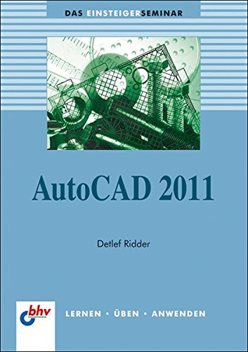 AutoCAD 2011 (bhv Einsteigerseminar)