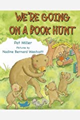 We're Going on a Book Hunt (Storytime Picture Books) Hardcover