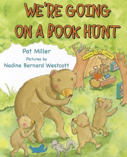We're Going on a Book Hunt (Storytime Picture Books) [Pat Miller] (Tapa Dura)