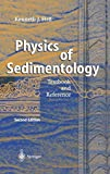img - for Physics of Sedimentology 2nd edition by Hs , Kenneth J., Hsn, Kenneth J. (2004) Hardcover book / textbook / text book