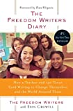 The Freedom Writers Diary, Freedom Writers Staff and Erin Gruwell, 1417738022