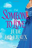 Someone to Love, Jude Deveraux, 0743437160