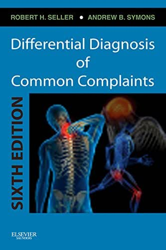 Differential Diagnosis of Common Complaints E-Book