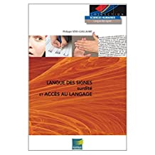 Langue des signes, surdite et acces au langage