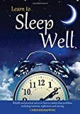 img - for Learn to Sleep Well: Get to sleep, stay asleep, overcome sleep problems, and revitalize your body and mind book / textbook / text book