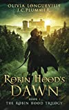 Robin Hood's Dawn (The Robin Hood Trilogy Book 1)