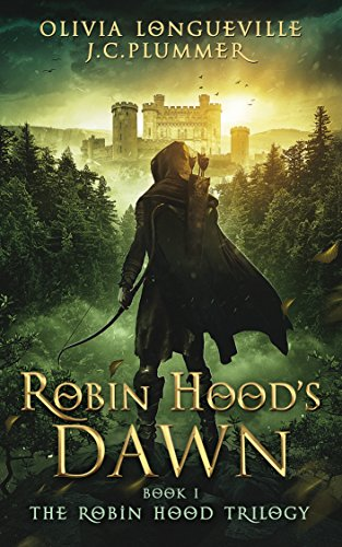 (Robin Hood's Dawn (The Robin Hood Trilogy Book 1))