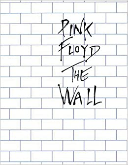 Pink Floyd - The Wall: Arranged for Piano/Vocal/Guitar