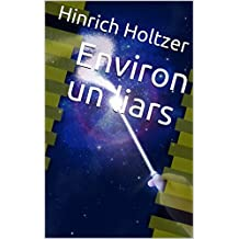 Environ un liars (French Edition)