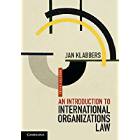 An Introduction to International Organizations Law (English Edition)
