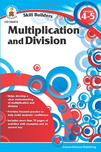 Multiplication and Division, Grades 4 - 5 (Skill Builders) PDF