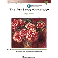 The Art Song Anthology - High Voice: With online audio of Recorded Diction Lessons and Piano Accompaniments (Vocal…