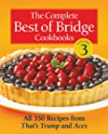 The Complete Best of Bridge Cookbooks...