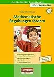 Lehrerbücherei Grundschule - Kopiervorlagen: Mathematische Begabungen fördern: Lernumgebungen für differenzierenden Mathematikunterricht - Mathematik ... die Jahrgänge 1-4. Kopiervorlagen mit CD-ROM