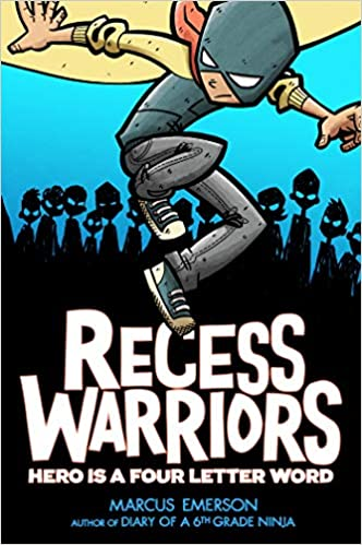 Recess Warriors: Hero Is a Four-Letter Word: Amazon.es ...