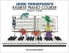 john thompson easiest piano course part 2 pdf